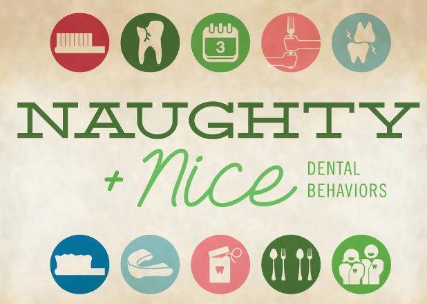 naughty and nice dental behaviors - delta dental of illinois